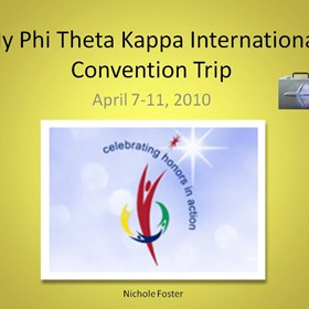PowerPoints: PTK International Convention 2010